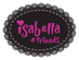 Vis alle Isabella & Friends